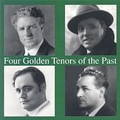 Four Golden Tenors Of The Past by Various Artists
