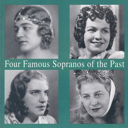 Lebendige Vergangenheit - Four Famous Sopranos of the Past by Various Artists