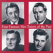 Play & Download Four Famous Met - Tenors Of The Past by Various Artists | Napster