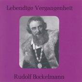 Play & Download Lebendige Vergangenheit - Rudolf Bockelmann by Various Artists | Napster