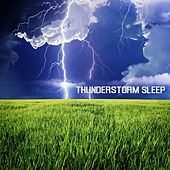 Thunderstorms Sleep: Rain Sound and Thunderstorms Nature Sounds Nature Music and Relaxing Music for Deep Sleep, Massage, Meditation, Relaxation and Yoga Sleep Music, Nature Sounds and Classical Music by Thunderstorm Sleep