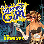 Play & Download Werqin' Girl (B. Ames Extended Remix) by Shangela Laquifa | Napster