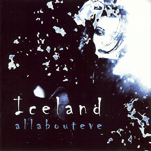 Play & Download Iceland by All About Eve | Napster