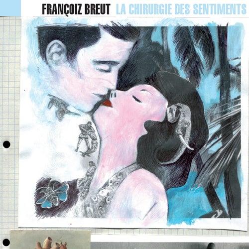 La chirurgie des sentiments by Francoiz Breut