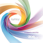Play & Download Faithful by The ZOE Group | Napster