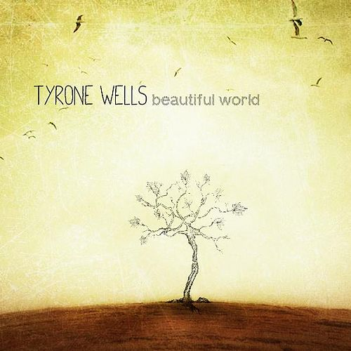 Play & Download Instrumental - Beautiful World by Tyrone Wells | Napster