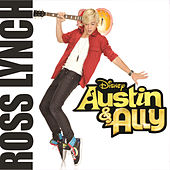 Play & Download Austin & Ally by Ross Lynch | Napster