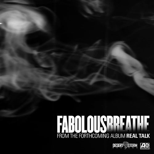 Breathe by Fabolous
