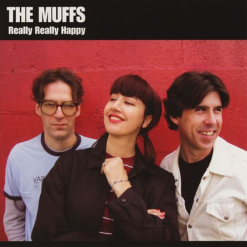 Play & Download Really Really Happy by The Muffs | Napster