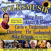 Play & Download Die gute Laune der Volksmusik by Various Artists | Napster