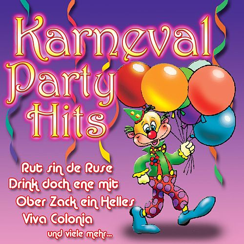 Play & Download Karneval Party Hits by Various Artists | Napster