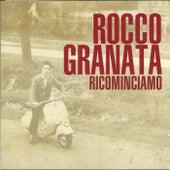 Ricominciamo by Rocco Granata