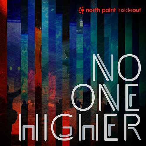 No One Higher by Various Artists