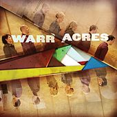 Play & Download Warr Acres by Warr Acres | Napster
