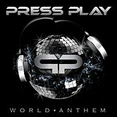Play & Download World Anthem by Press Play | Napster