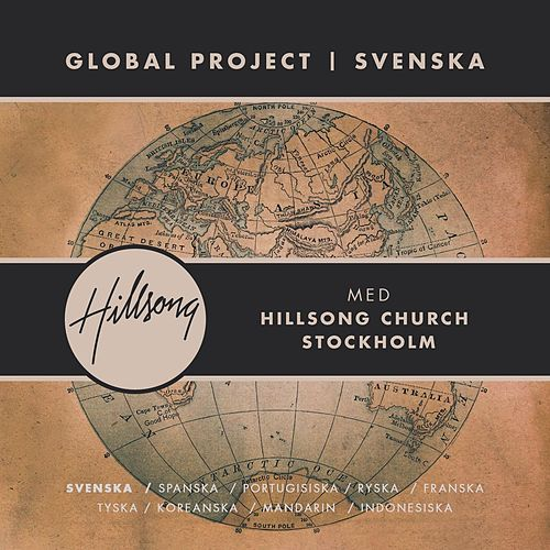 Play & Download Global Project Svenska (with Hillsong Church Stockholm) by Hillsong Global Project | Napster