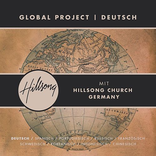 Global Project Deutsch (with Hillsong Church Germany) by Hillsong Global Project