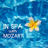 In SPA with Mozart by S.P.A