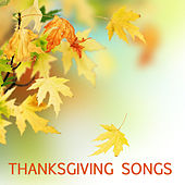 Thanksgiving Songs by Thanksgiving Songs