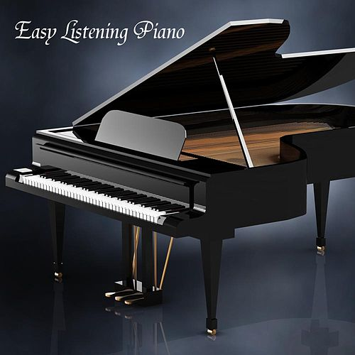 Play & Download Easy Listening Piano: Background Music, Piano Music and Soft Songs (Instrumentals) by Easy Listening Piano | Napster