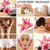 Play & Download Ayurvedic Massage Music by Ayurveda Massage Music Specialists | Napster