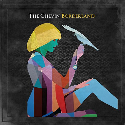 Borderland by The Chevin
