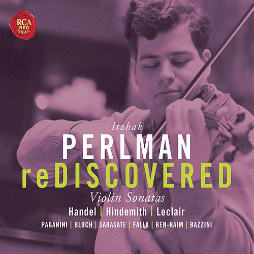 Play & Download Perlman Rediscovered by Itzhak Perlman | Napster