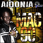 Mac 90 - Single by Aidonia