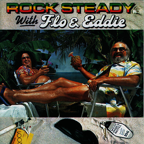 Play & Download Rock Steady With Flo & Eddie by Flo & Eddie | Napster