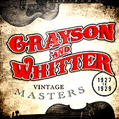 Play & Download Vintage Masters 1927-1929 by Grayson & Whitter | Napster