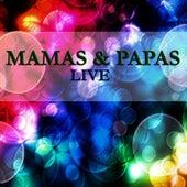 The Mamas & The Papas - Live von The Mamas & The Papas