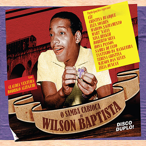 O samba carioca de Wilson Bapstista by Various Artists