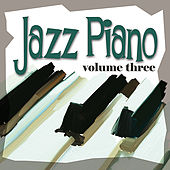 Jazz Piano Vol. 3 - Remastered von Various Artists