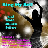 Play & Download Ring My Bell and More Million Sellers by Various Artists | Napster