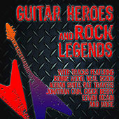 Play & Download Guitar Heroes and Rock Legends by Various Artists | Napster