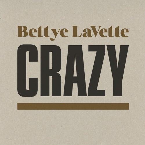 Crazy by Bettye LaVette