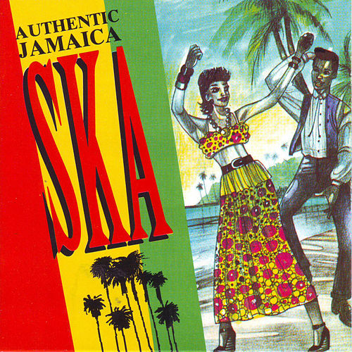 Play & Download Authentic Jamaica Ska by Various Artists | Napster