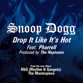 Play & Download Drop It Like It's Hot by Snoop Dogg | Napster