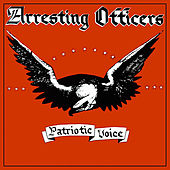 Patriotic Voice by Arresting Officers