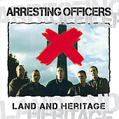 Land and Heritage by Arresting Officers