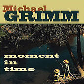 Moment in Time by Michael Grimm