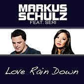 Play & Download Love Rain Down by Markus Schulz | Napster
