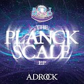 Play & Download The Planck Scale by Ad-Rock | Napster