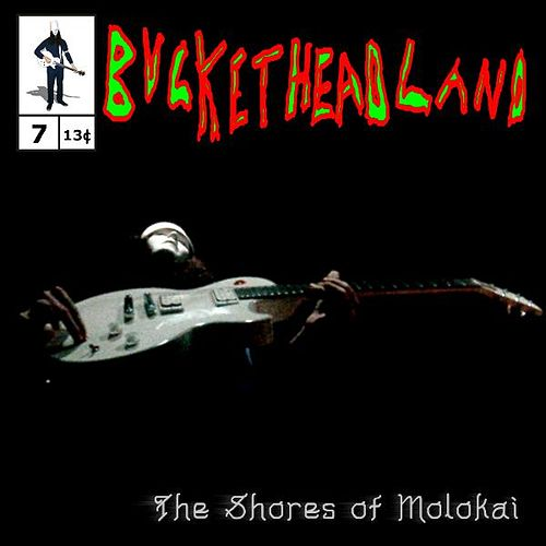Play & Download The Shores of Molokai by Buckethead | Napster
