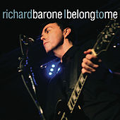 I Belong to Me - Single by Richard Barone