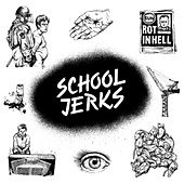 Play & Download School Jerks by School Jerks | Napster