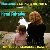 Play & Download Marianne e le piu' belle hits di by Henri Salvador | Napster
