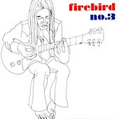Play & Download No. 3 by Firebird | Napster