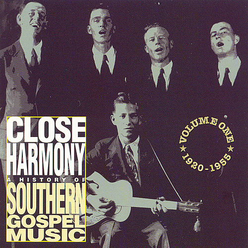 Play & Download Close Harmony: A History Of Southern... by Various Artists | Napster