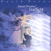 Play & Download Sweet Dreams & Starlight by David Nevue | Napster
